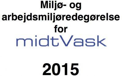 Miljø og Arbejdsmiljø-redegørelse 2015
